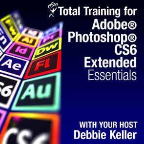 Total Training™ for Adobe® Photoshop® CS6 Extended: Essentials